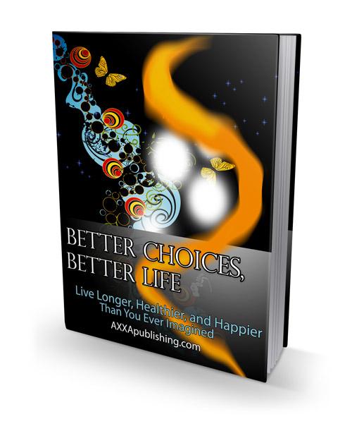 Better Choices Better Life